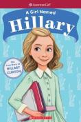 A Girl Named Hillary