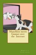 Munchkin Meets Gunner Over the Internet