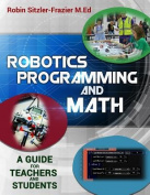 Robotics Programming and Math