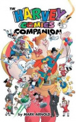 The Harvey Comics Companion
