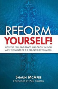 Reform Yourself!