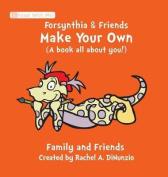 Forsynthia & Friends