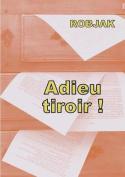 Adieu Tiroir ! [FRE]