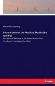 Pastoral Letter of the Most REV. Martin John Spalding