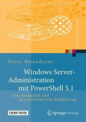 Windows Server-Administration Mit Powershell 5.1 [GER]