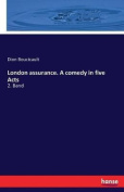 London Assurance. a Comedy in Five Acts