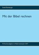 Mit Der Bibel Rechnen [GER]