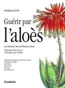 Guerir Par L'Aloes