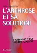 L'Arthrose Et Sa Solution