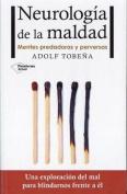 Neurologia de la Maldad [Spanish]