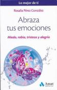 Abraza Tus Emociones [Spanish]