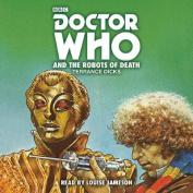 Doctor Who and the Robots of Death [Audio]