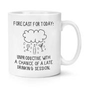 Forecast For Today 300ml Mug Cup - Sarcastic Funny Novelty Tea Coffee Rude