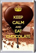 Keep Calm And Eat Chocolate Fridge Magnet Unique Christmas Birthday Idea