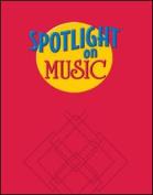 Spotlight on Music, Grade 3, Spotlight on Reading Music Transparencies