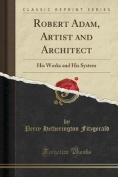 Robert Adam, Artist and Architect