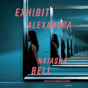 Exhibit Alexandra [Audio]
