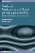 Single and Multicomponent Digital Optical Signal Analysis