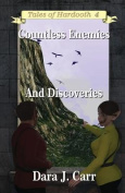 Countless Enemies and Discoveries