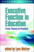 Executive Function in Education, Second Edition