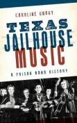 Texas Jailhouse Music