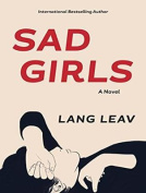 Sad Girls: A Novel [Audio]