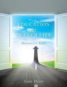 Education for Better Life