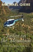 Justice on the Mountain