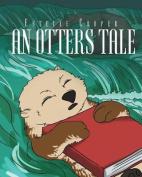 An Otters Tale