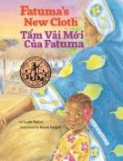 Fatuma's New Cloth / Tam Vai Moi Cua Fatuma [Large Print]