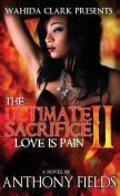 The Ultimate Sacrifice II