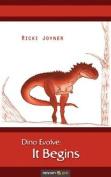 Dino Evolve: It Begins