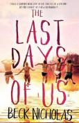 The Last Days Of Us