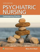 Psychiatric Nursing (Enhanced Updated 6th Edition)              Contemporary Practice