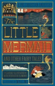 The Little Mermaid and Other Fairy Tales, (Illustrated with Interactive Elements