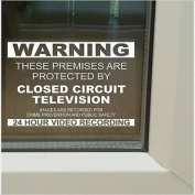 6 X These Premises Are Protected By Closed Circuit Television-130