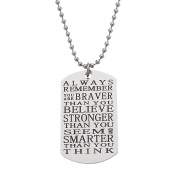 """You Are Braver Than You Believe, Smarter Than You Seem"" Inspirational Dogtag Pendant Necklace"