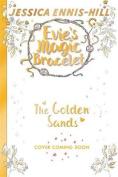 Evie's Magic Bracelet