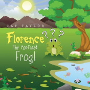 Florence -: The Confused Frog!