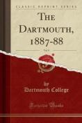 The Dartmouth, 1887-88, Vol. 9
