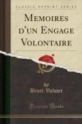 Memoires D'Un Engage Volontaire  [FRE]