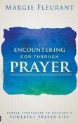 Encountering God Through Prayer