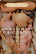 Gothic Dissections in Film and Literature