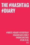 The Hashtag Diary