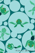 Baby Sea Turtles Workbook of Affirmations Baby Sea Turtles Workbook of Affirmations