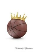 Basketball King Workbook of Affirmations Basketball King Workbook of Affirmations