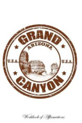 Grand Canyon Workbook of Affirmations Grand Canyon Workbook of Affirmations