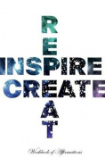 Inspire Create Repeat Workbook of Affirmations Inspire Create Repeat Workbook of Affirmations