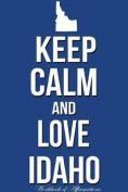 Keep Calm and Love Idaho Workbook of Affirmations Keep Calm and Love Idaho Workbook of Affirmations