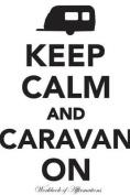 Keep Calm & Caravan on Workbook of Affirmations Keep Calm & Caravan on Workbook of Affirmations